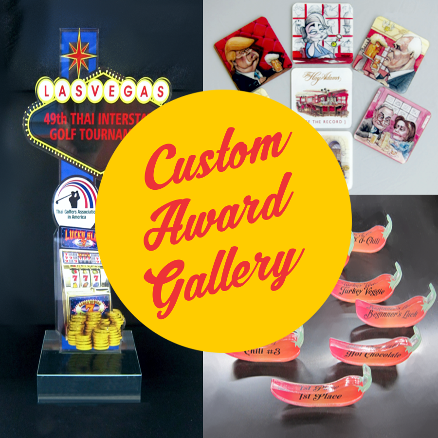 CUSTOM AWARD GALLERY
